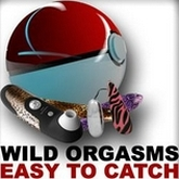 wild orgasms easy to catch